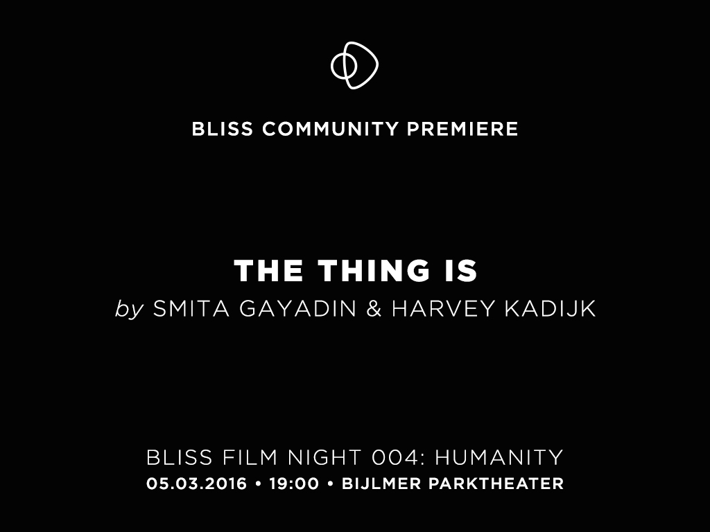 the thing is_bliss community premiere